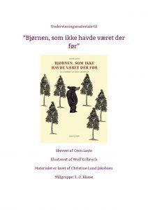 Undervisningsmateriale til Bjørnen, som ikke havde været der før - lavet af Christine Lund Jakobsen-page-001